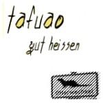 tafuao - gut heissen (2002)