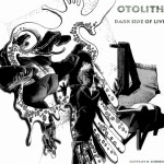 Otolith - The Dark Side Of Live (2010)